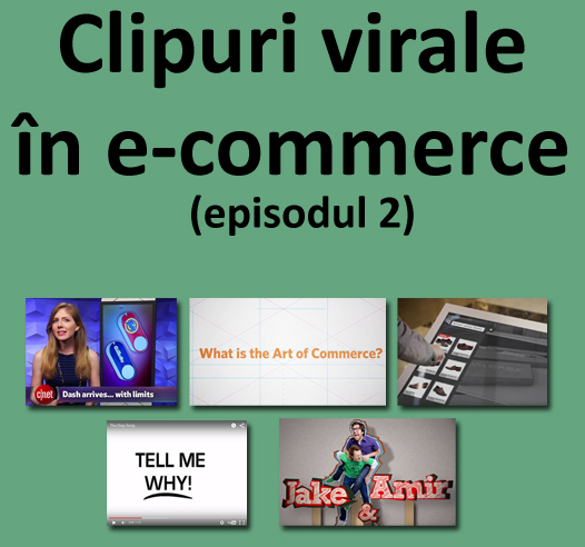 Clipuri virale în e-commerce:  butonul de la Amazon, comerț electronic personalizat și The Ebay Song